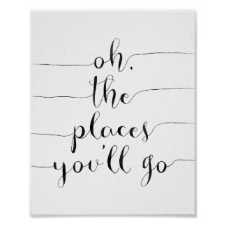 Oh The Places You'll Go Poster