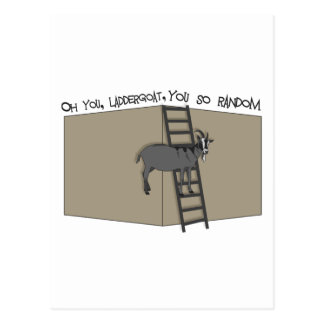 Oh usted, LadderGoat, usted tan al azar Postal