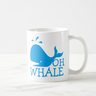 Beach Themed Oh Whale Coffee Mug