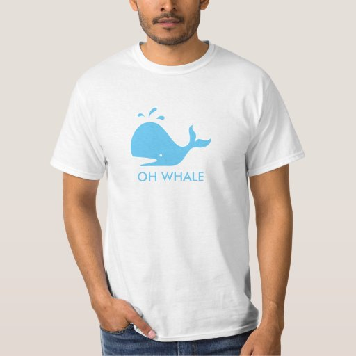 Oh Whale T Shirt