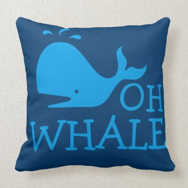 Beach Themed Oh Whale Throw Pillow