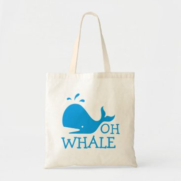 Beach Themed Oh Whale Tote Bag