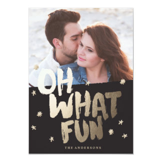 OH WHAT FUN black photo christmas greeting card