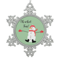 Oh what Fun Christmas Snowman Sage Green Snowflake Pewter Christmas Ornament