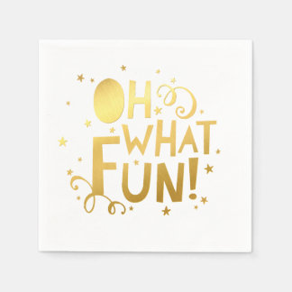 OH WHAT FUN festive christmas holiday faux gold Paper Napkin