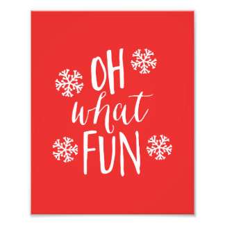 Oh What Fun Holiday Art Print Photo Print
