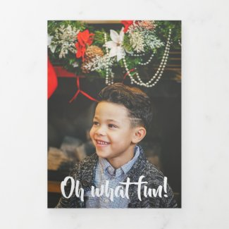 Oh What Fun Photo Personalized Christmas Tri-Fold Holiday Card