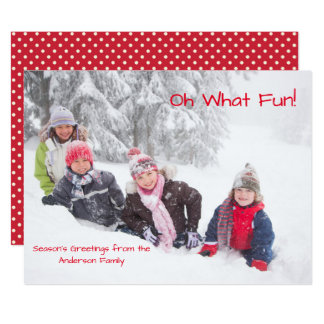 Oh What Fun Photo Red Dots - 6x8 Christmas Card