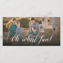 Oh What Fun! Simple Script Photo Holiday Card