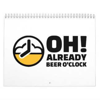 Oh ya en punto de la cerveza calendario de pared