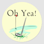 Oh Yea Golf T-shirts and Gifts Round Sticker