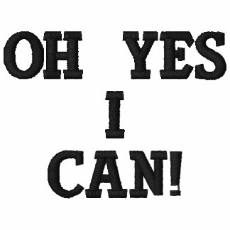 Oh Yes I Can! Embroidered Polo Shirt