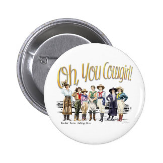 Oh You Cowgirl! Collection Button