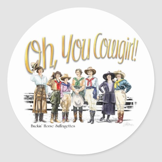 Oh You Cowgirl! Collection Classic Round Sticker