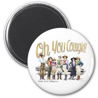 Oh You Cowgirl! Collection Magnet