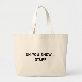Oh you know...stuff bags