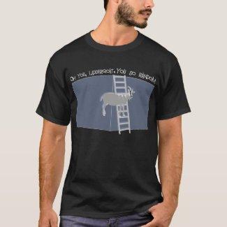 Oh, You LadderGoat , You SO Random T-Shirt
