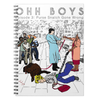 OHH BOYS Episode 3 : Purse Snatch Gone Bad Notebook