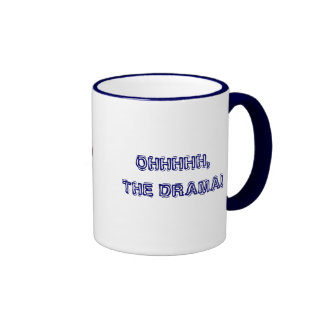 OHHHHH, THE DRAMA! with KBP Coffee Mugs