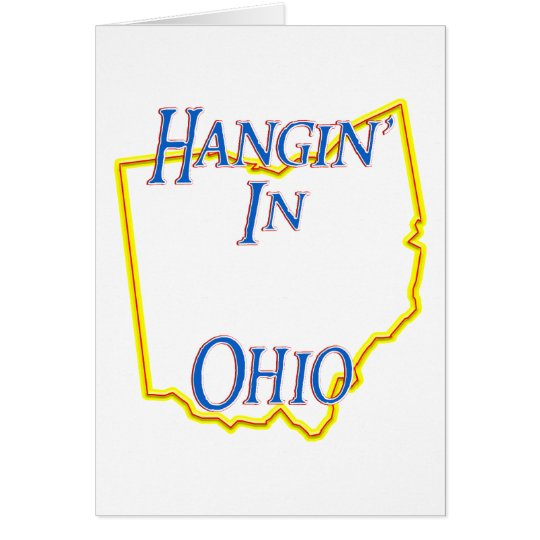 Ohio - Hangin' Card