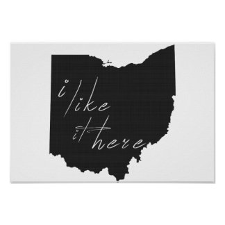 Ohio I Like It Here State Silhouette Black Poster