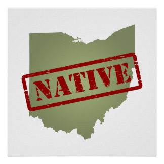 Ohio Native with Ohio Map Posters