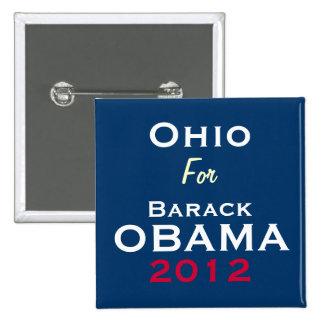OHIO para el botón de la campaña de OBAMA 2012 Pin Cuadrado