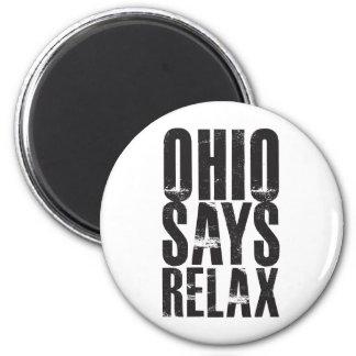 Ohio Says Relax Magnet
