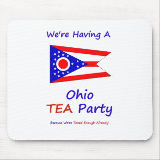 Ohio TEA Party - We're Taxed Enough Already! Mouse Pad