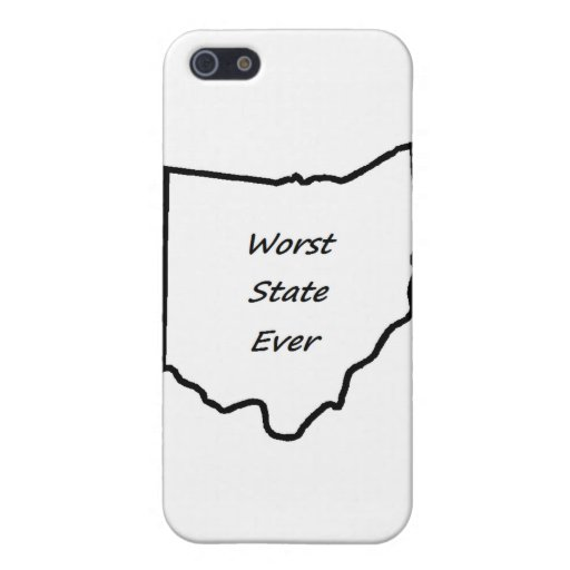 Ohio Worst State Ever Cover For iPhone 5
