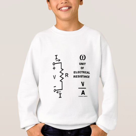 Ohm A Unit Of Electrical Resistance (Physics) Sweatshirt