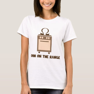 Ohm on the Range - Geek Humor T-Shirt
