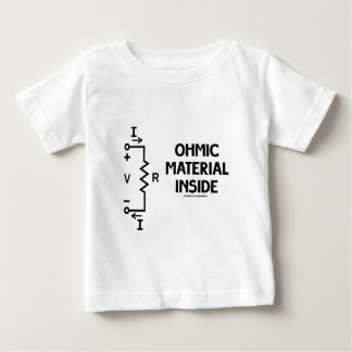 Ohmic Material Inside (Ohm's Law) Baby T-Shirt