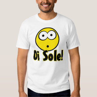 Oi sole! shirt