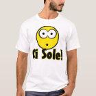 Oi sole! T-Shirt