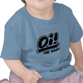 Oi! The baby t-shirt!