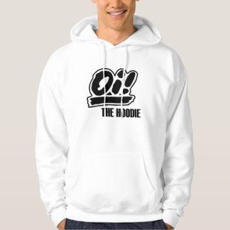 Oi! The Hoodie! Hooded Pullover