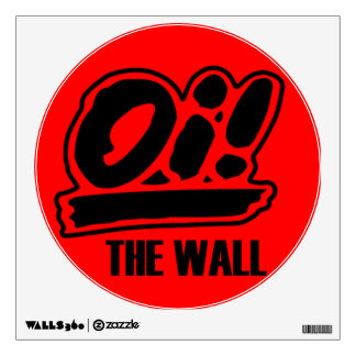 Oi! The Wall large wall decal