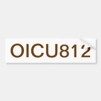 OICU812 BUMPER STICKERS