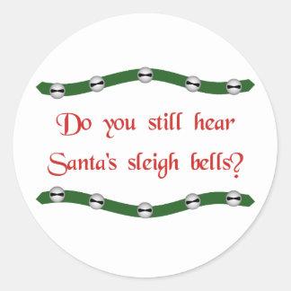 ¿Oiga las campanas del trineo de Santa? Camisetas Pegatina Redonda
