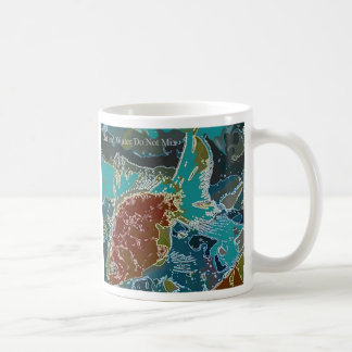 Oil and Water Do Not Mix Coffee Mug