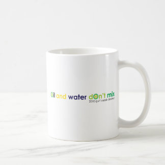 Oil and water don't mix classic white coffee mug