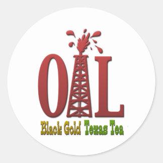 Oil, Black Gold, Texas Tea Classic Round Sticker