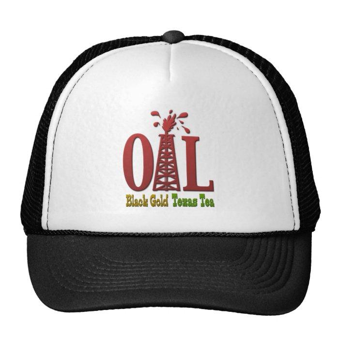 Oil, Black Gold, Texas Tea Trucker Hat