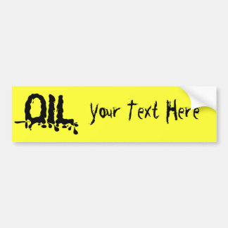 Oil - Black Gooey Sticky Messy - We Love Big Oil Car Bumper Sticker