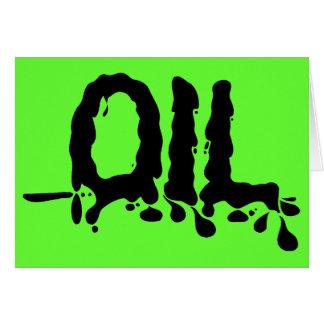 Oil - Black Gooey Sticky Messy - We Love Big Oil Card
