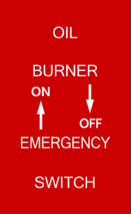 Oil Burner Emergency Switch Plate Safety Signage