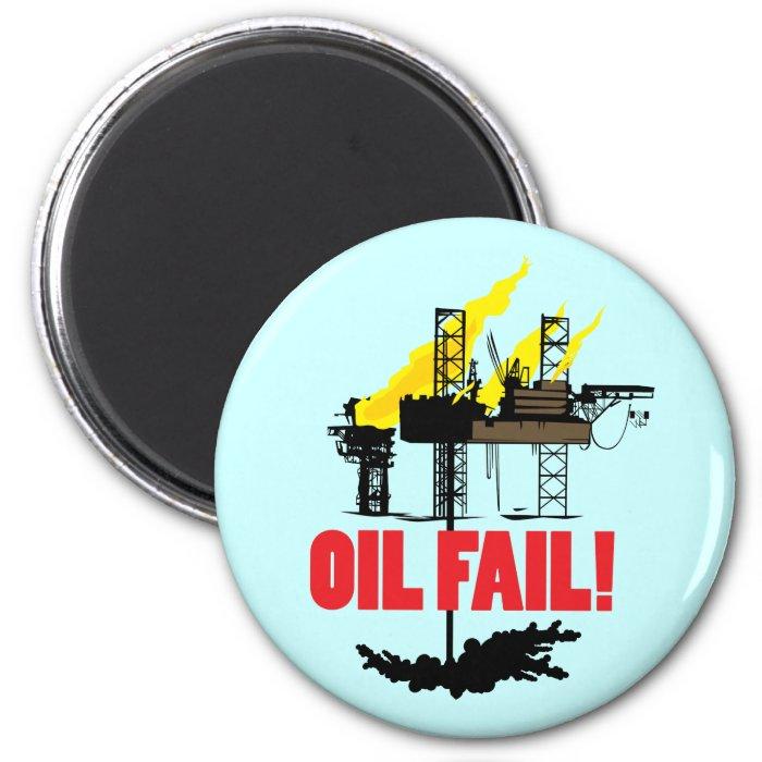Oil Fail 2 Inch Round Magnet