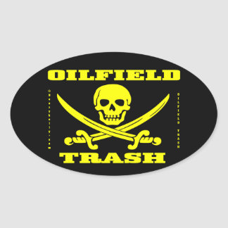 Oil Field Trash,Biker,Skull And Crossbones,Oil Oval Sticker