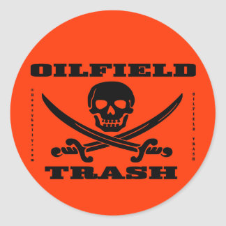 Oil Field Trash Hard Hat Decal,Oilman,Oil,Gas,Rig Classic Round Sticker